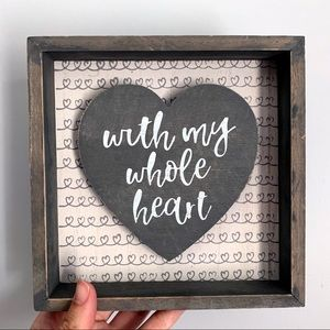 Other - With My Whole Heart Wooden Decor